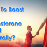 Boost Testosterone Naturally
